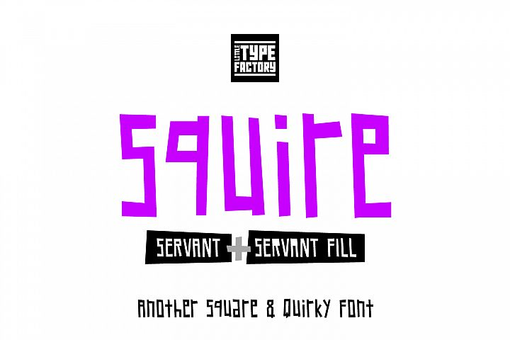 Squire Servant - another square & quirky font