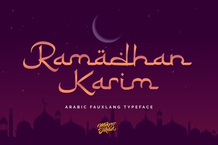 Ramadhan Karim - Arabic Fauxlang Font