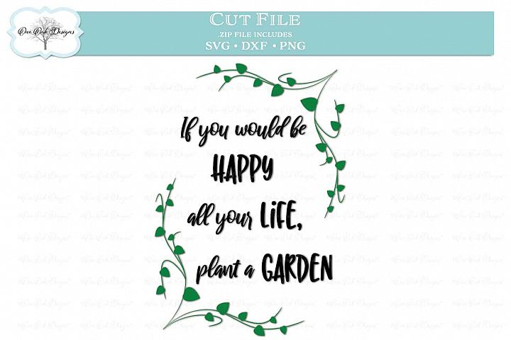If you would be happy... Garden SVG