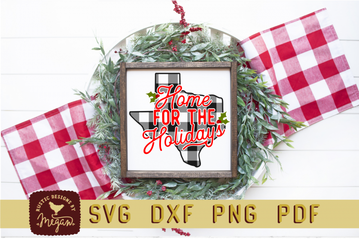 Texas Buffalo Plaid State Home For Holidays Christmas SVG