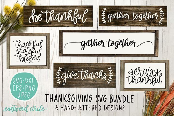 Thanksgiving SVG Bundle - Hand Lettered SVG Files for Signs