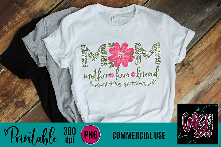 Mom Mother Hero Friend Sublimation Printable