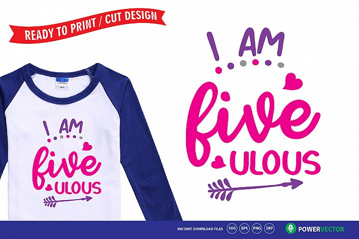I am five-ulous - brithday svg cut file