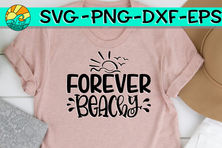 Forever Beachy - SVG PNG EPS DXF