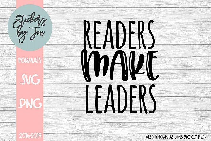 Readers Make Leaders SVG Cut File