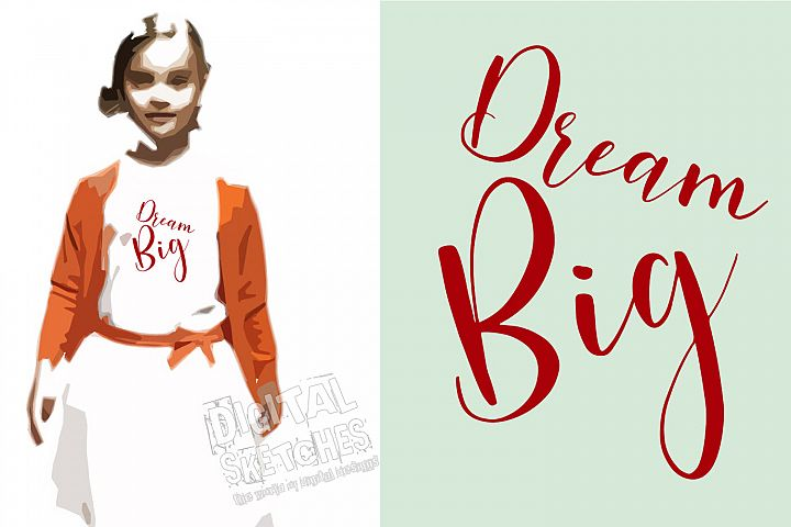 Dream Big Saying Cut File, Vector Graphic, SVG,Clipart