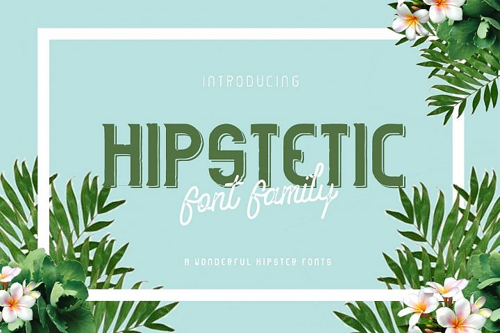 Hipstetic font family Intro sale!
