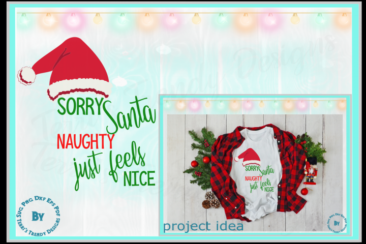 Sorry Santa naughty just feels nice funny Christmas design