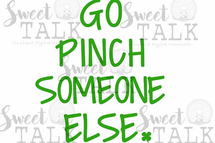 St. Patricks Day svg png jpg dxf, Go Pinch someone else