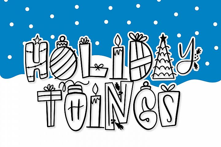 Holiday Things - A Christmas Word Art Font!
