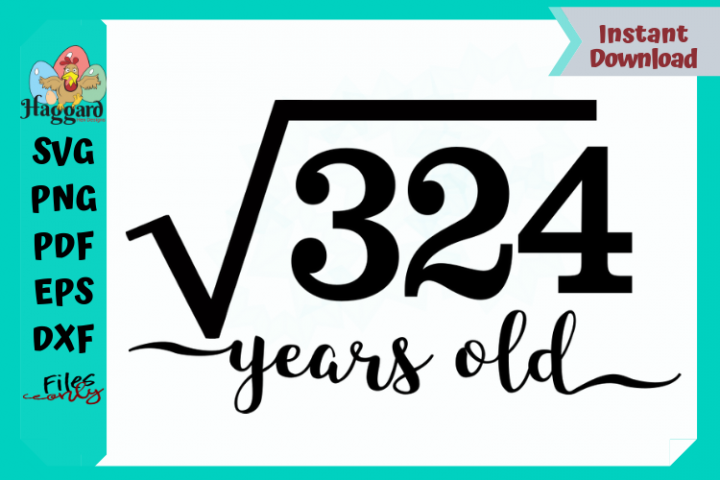 Square Root of 324 Years Old