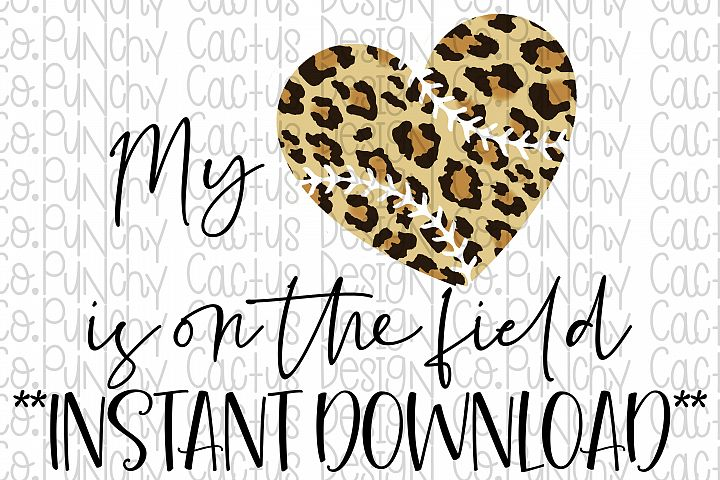 My Heart is on the Field Sublimation Download, Baseball