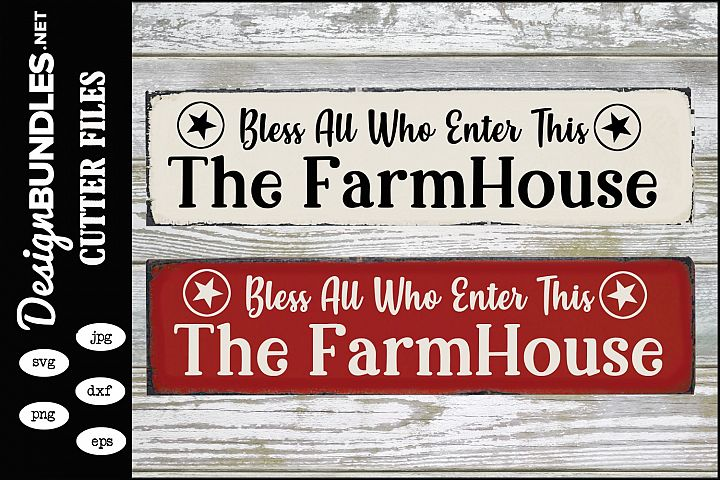 Farmhouse Blessings SVG