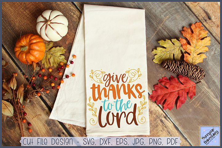 Give Thanks To The Lord - SVG, Clipart and Printable
