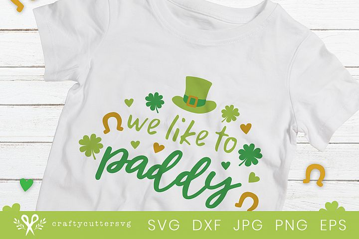 We like to paddy Svg Saint Patricks Day Cricut Silhouette