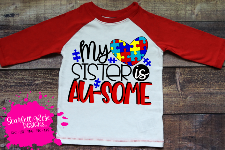 My Sister is Au-some - Autism SVG