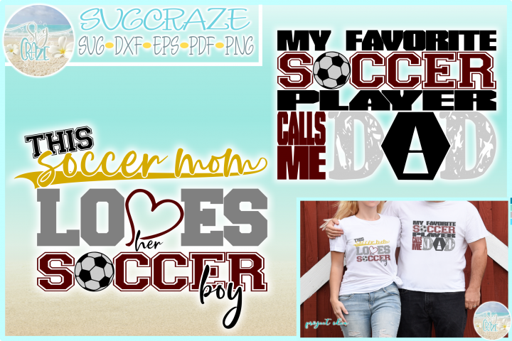 Proud Soccer Mom and Dad Favorite Player SVG