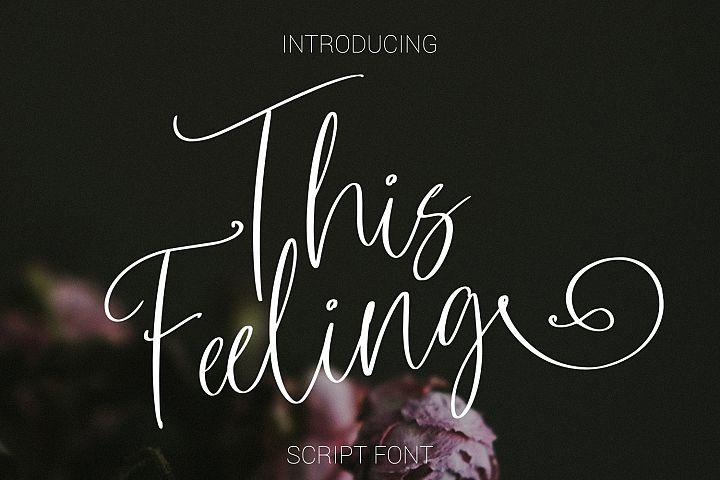 This Feeling Script Font