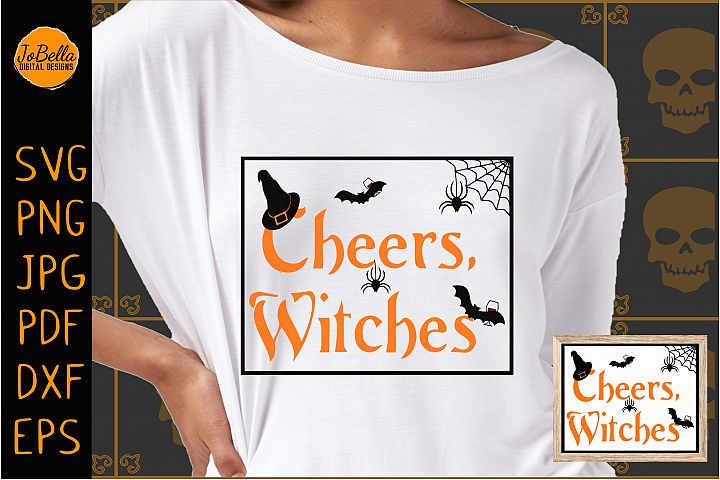 Cheers Witches Halloween SVG, Sublimation PNG & Printable