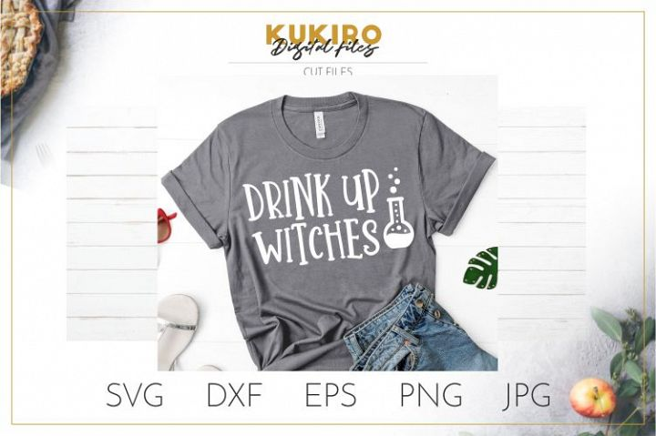 Drink up witches SVG Halloween SVG cut file, Poison, Potion