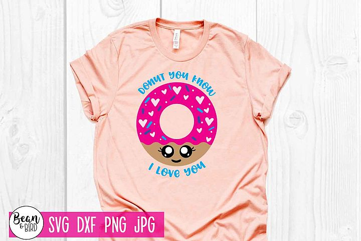 Donut you Know I love you