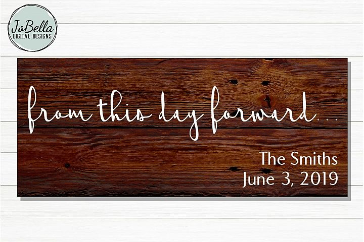 Rustic Wedding Sign SVG - From This Day Forward...