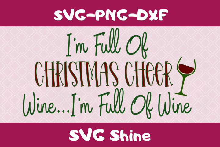 Funny Wine Christmas SVG Cut File | Adult Wine Glass Design