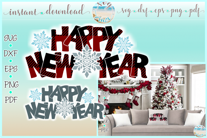 Happy New Year Buffalo Plaid Quote Svg Dxf Eps Png PDF files