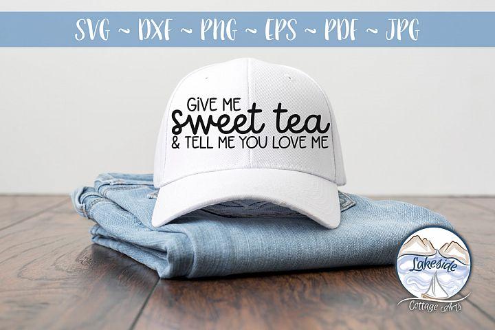 Give me Sweet Tea- Tea Lover SVG
