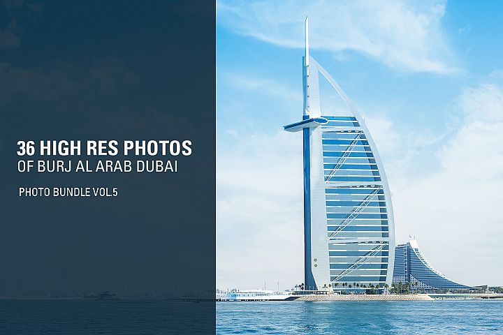 36 High Res Photos of Burj Al Arab - Dubai