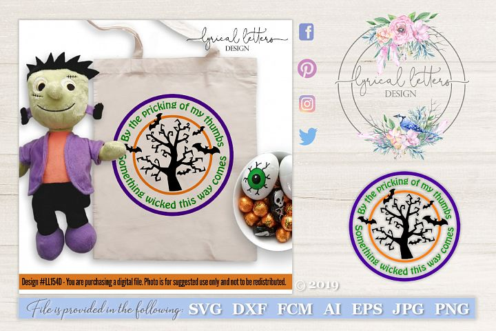 Something Wicked This Way Comes Halloween Svg Ll154 C 114465 Cut Files Design Bundles