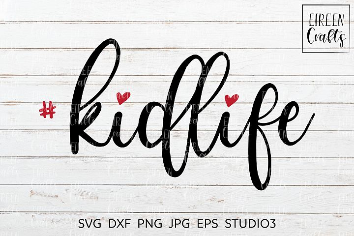 Kidlife SVG - cut file for Cricut & Silhouette