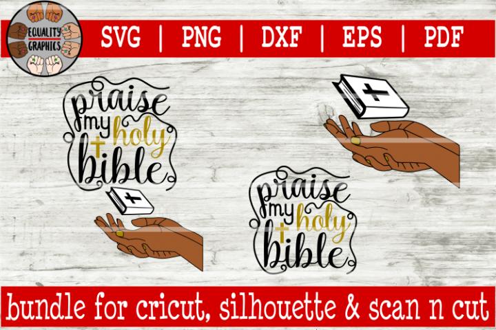 Praise my Holy Bible SVG | DXF | EPS | PDF