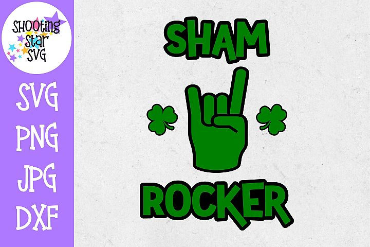 Sham Rocker SVG - St. Patricks Day SVG