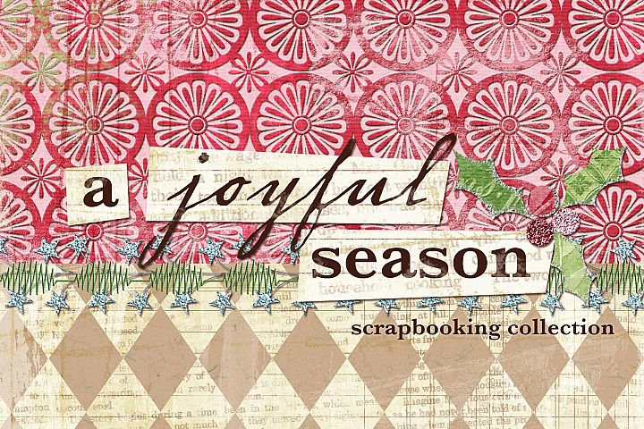 A Joyful Season Scrapbooking Kit and Paper Mini