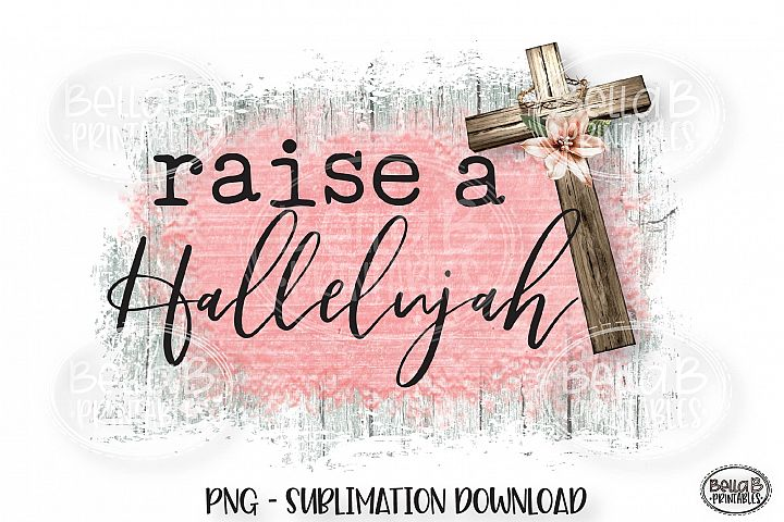 Christian Sublimation Design, Raise a Hallelujah Sublimation