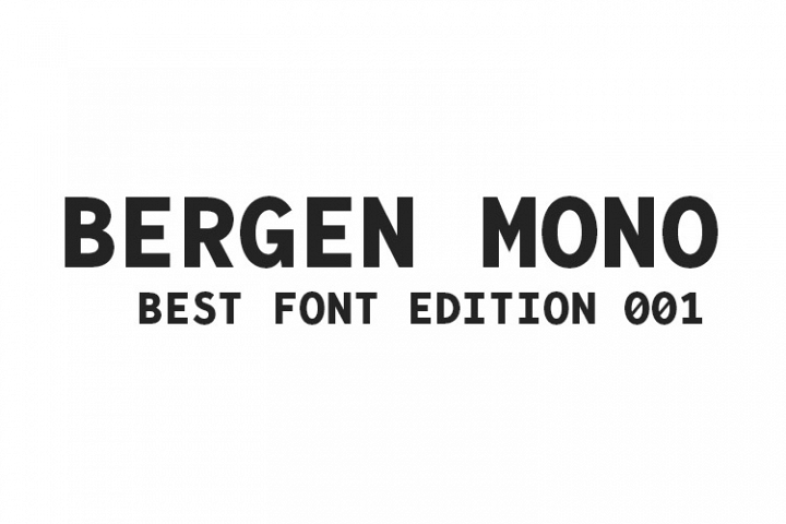 Bergen Mono Font