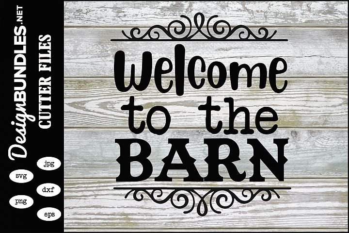 Welcome To The Barn SVG