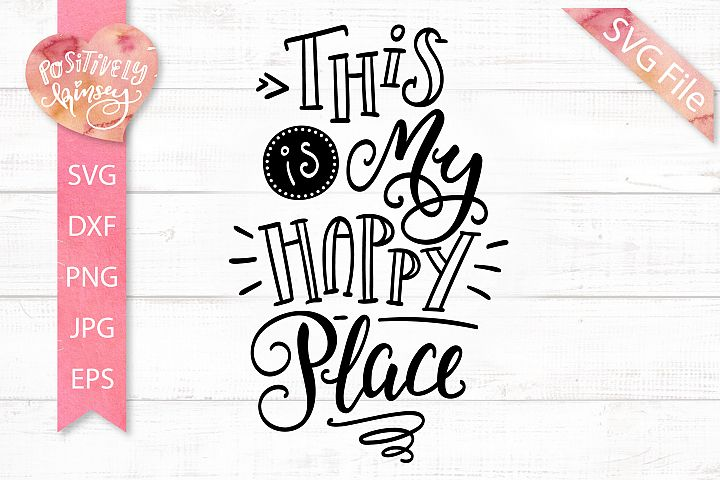 This is My Happy Place SVG File, Craft Room SVG, Classroom