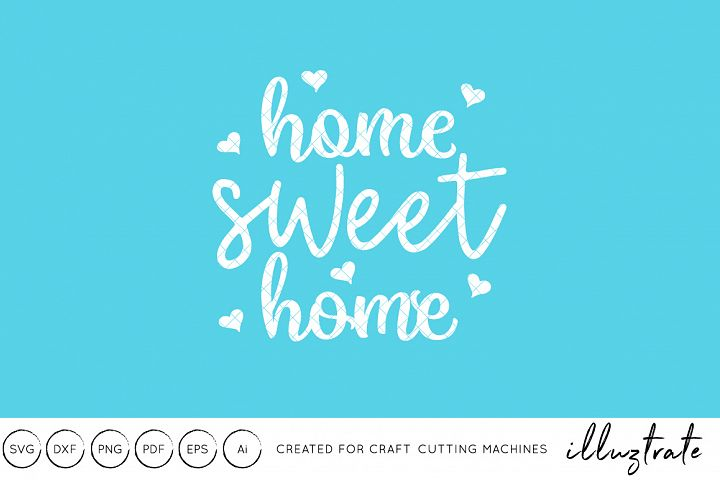 Home Sweet Home SVG Cut File DXF Quote
