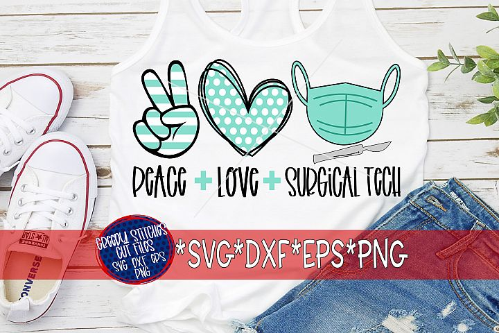 Peace Love Surgical Tech SVG DXF EPS PNG | Scrub Tech SVG