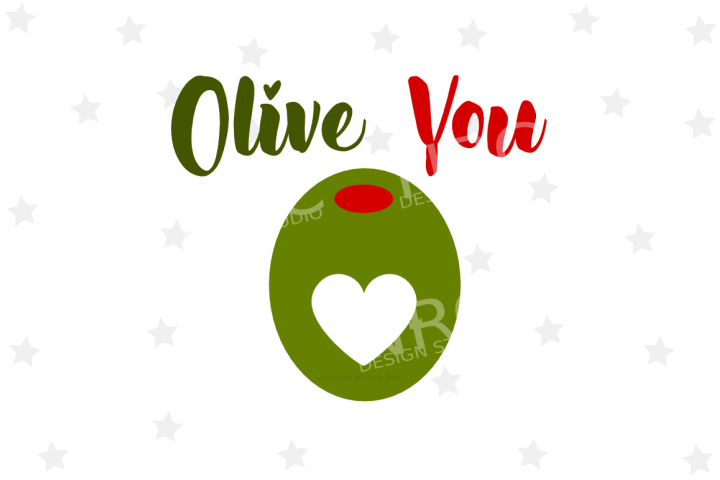 Olive You SVG File - Food Pun