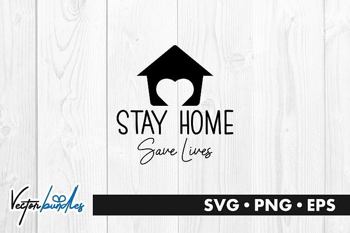 Stay home save lives quote svg