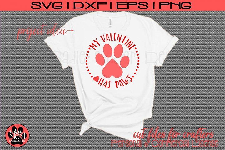 My Valentine Has Paws Cut File | Pet Valentine Design