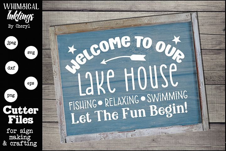 Let The Fun Begin-Lake House SVG