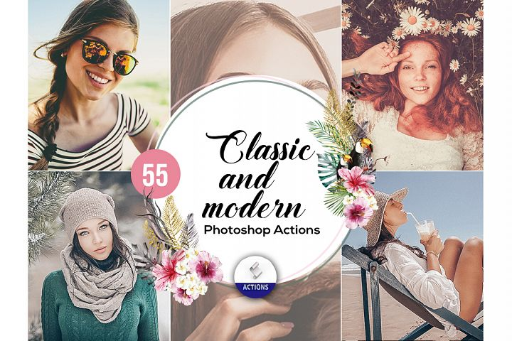 55 Classic and Modern Photoshop Actions