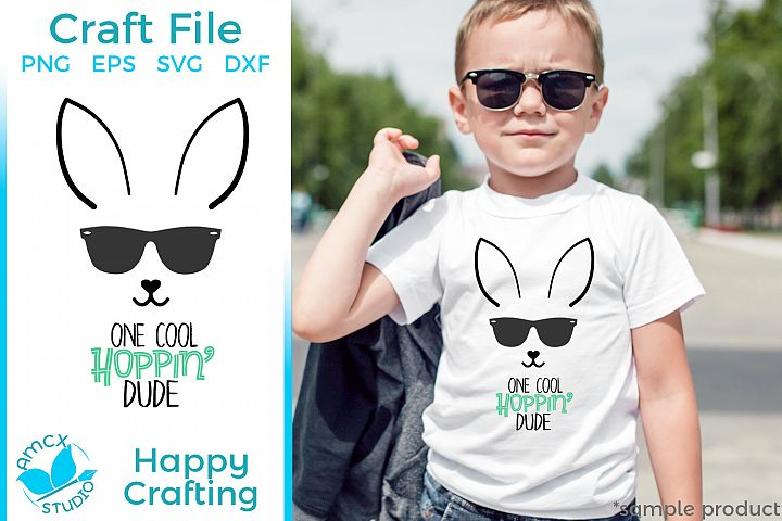 One Cool Hoppin Dude - A Cute Boys Easter SVG