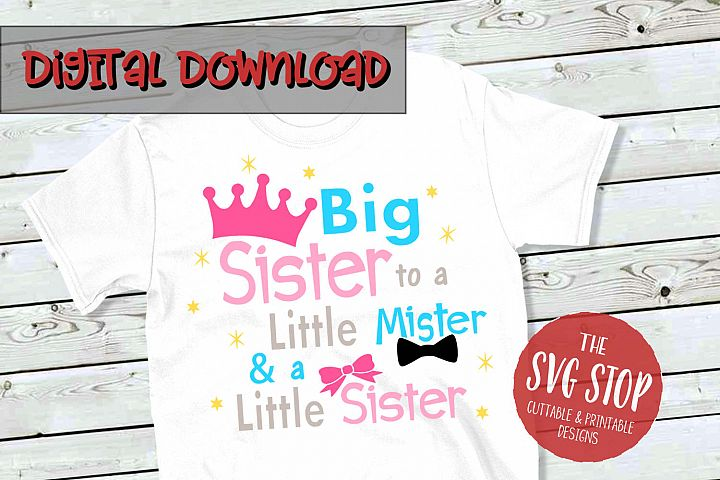 Big Sister To Little Mister and Sister -SVG, PNG, DXF