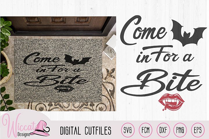 Come in for a bite, doormat quote, halloween sign svg,