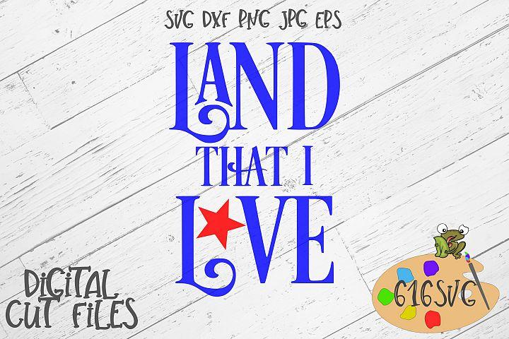 Land That I Love SVG